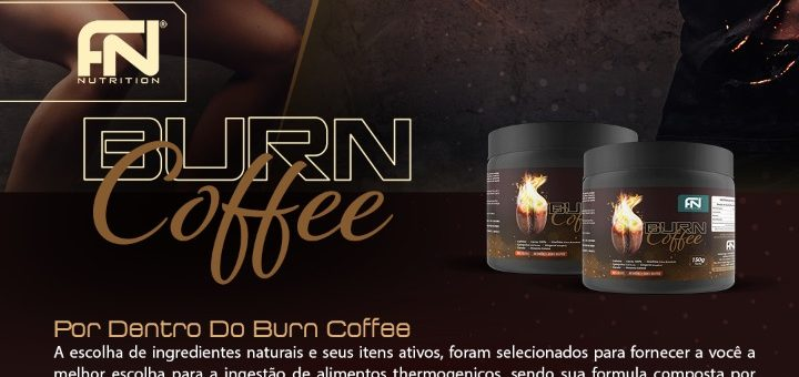 CAFÉ TERMOGÊNICO – BURN COFFEE